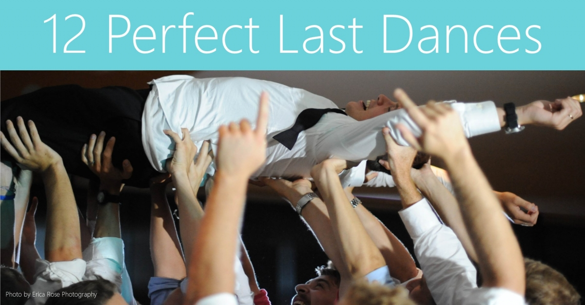 12 Perfect Last Dances for Your Wedding Reception