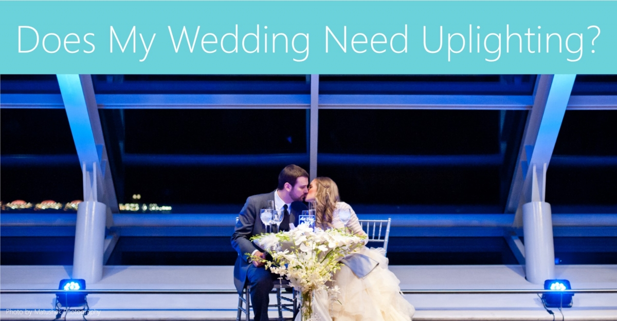 Does My Wedding Need Uplighting?