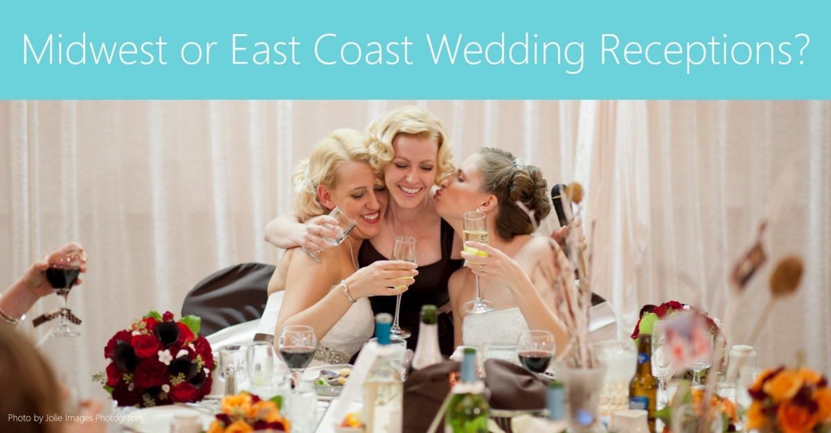Midwest or East Coast Wedding Receptions